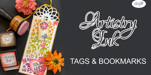 Artistry Ink tags and bookmarks with Rinky Goel